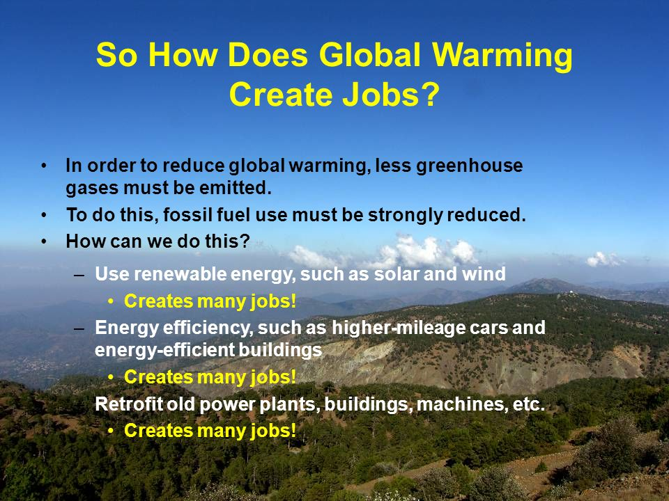So How Does Global Warming Create Jobs.