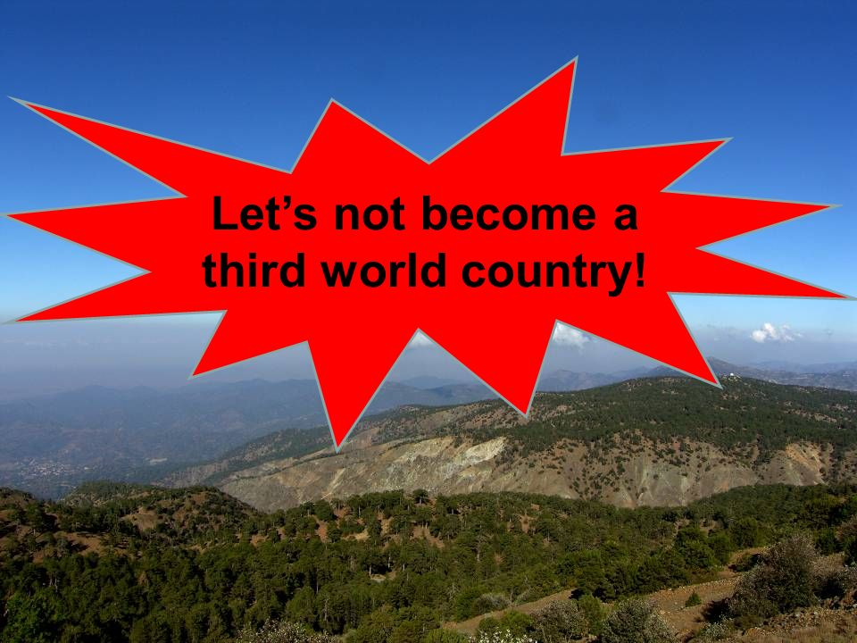 Lets not become a third world country!