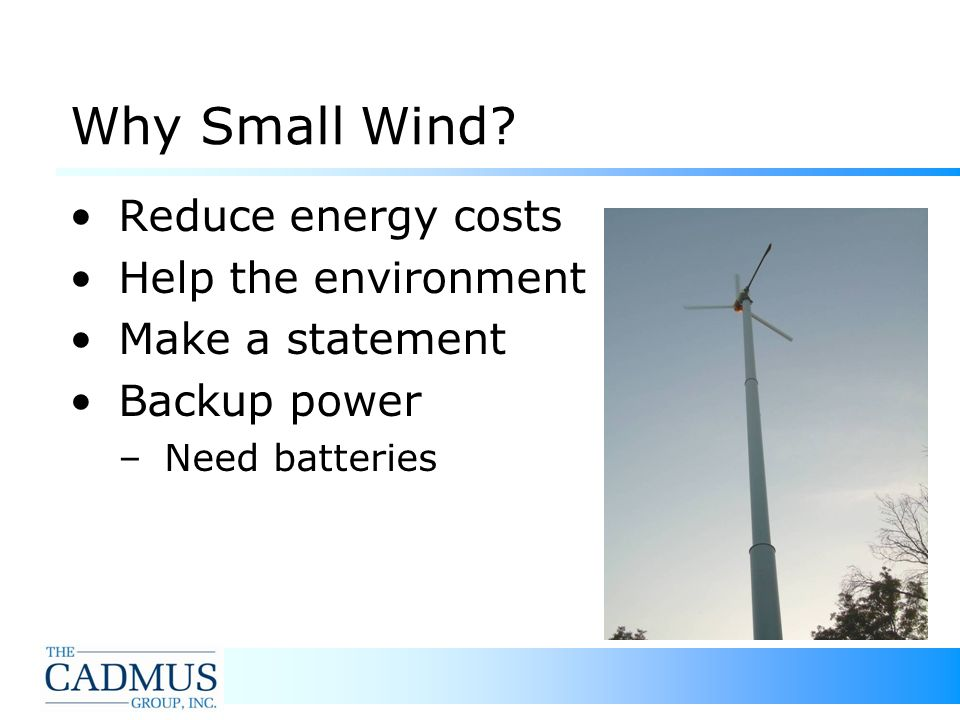 5 Why Small Wind.