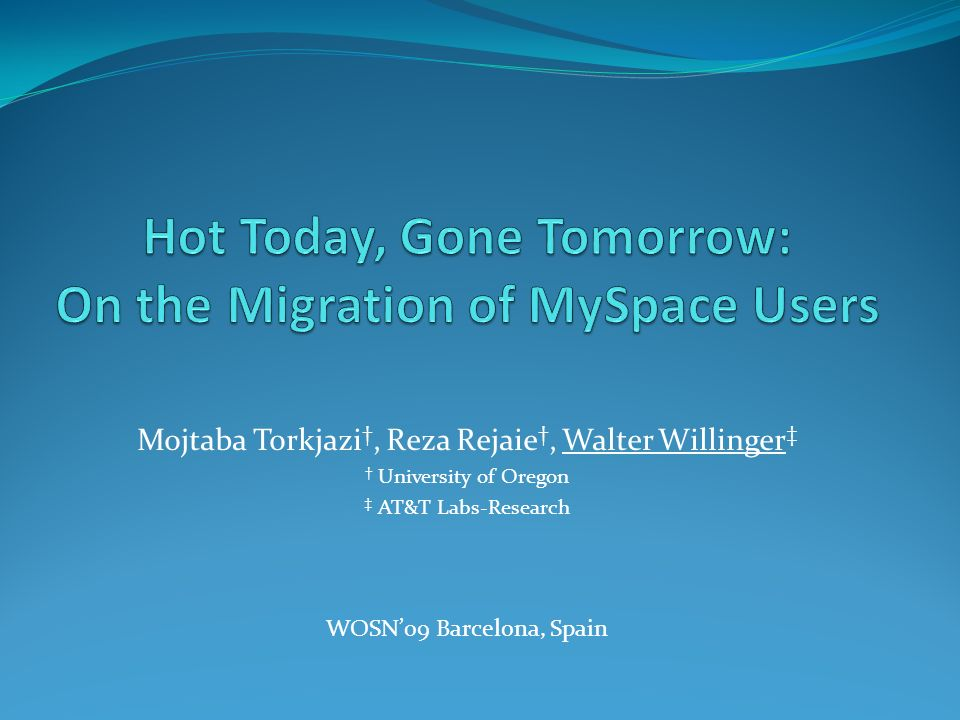 Mojtaba Torkjazi, Reza Rejaie, Walter Willinger University of Oregon AT&T Labs-Research WOSN09 Barcelona, Spain