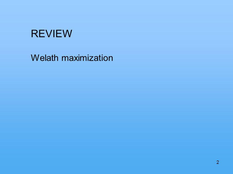 2 REVIEW Welath maximization