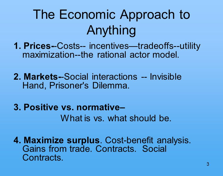 3 The Economic Approach to Anything 1.