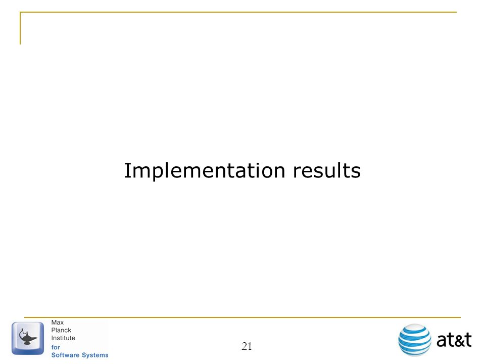 Implementation results 21