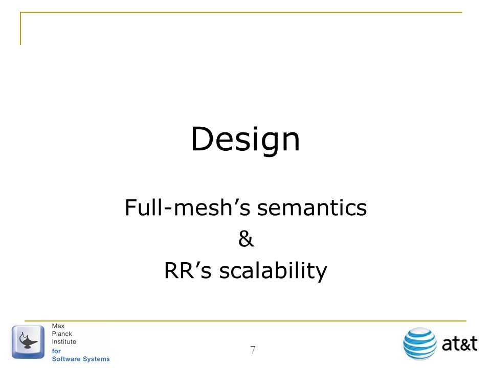 Design Full-meshs semantics & RRs scalability 7