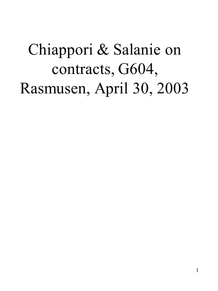 1 Chiappori & Salanie on contracts, G604, Rasmusen, April 30, 2003