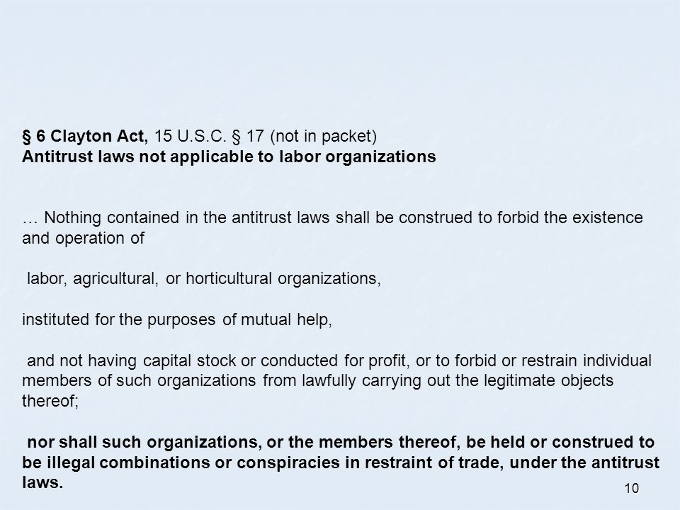 10 § 6 Clayton Act, 15 U.S.C.