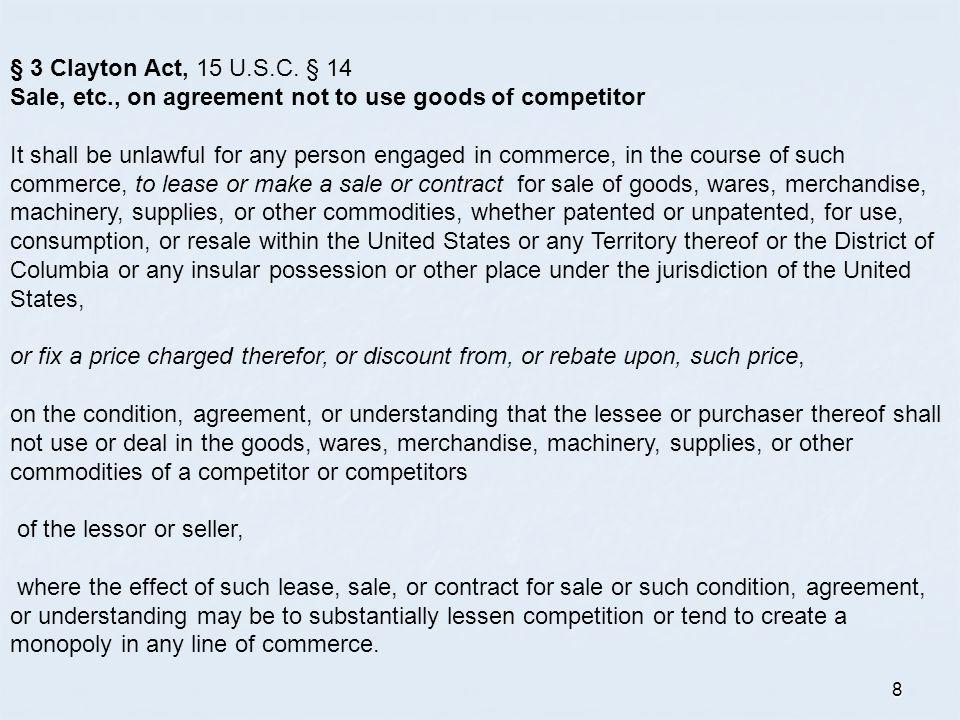8 § 3 Clayton Act, 15 U.S.C.