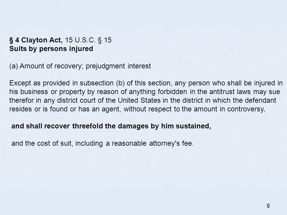 9 § 4 Clayton Act, 15 U.S.C.