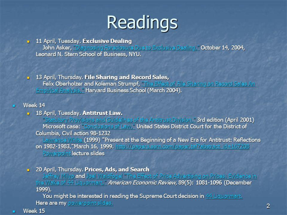 2Readings 11 April, Tuesday. Exclusive Dealing John Asker,