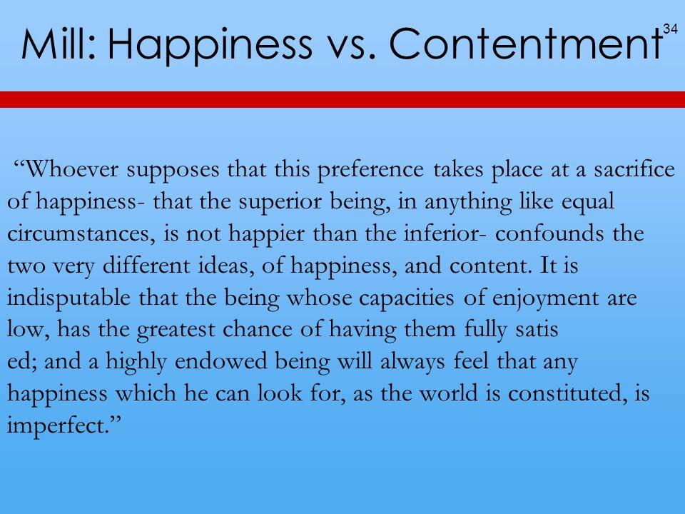Mill: Happiness vs.