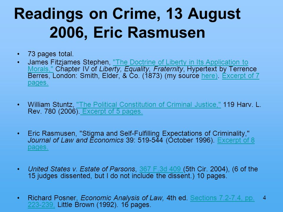 4 Readings on Crime, 13 August 2006, Eric Rasmusen 73 pages total.