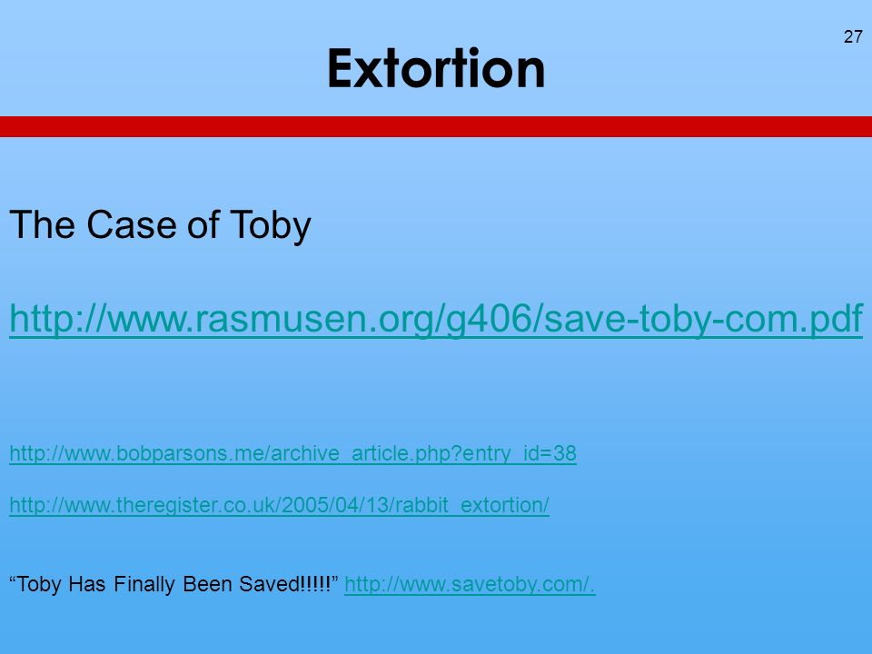 Extortion 27 The Case of Toby     entry_id=38   Toby Has Finally Been Saved!!!!.