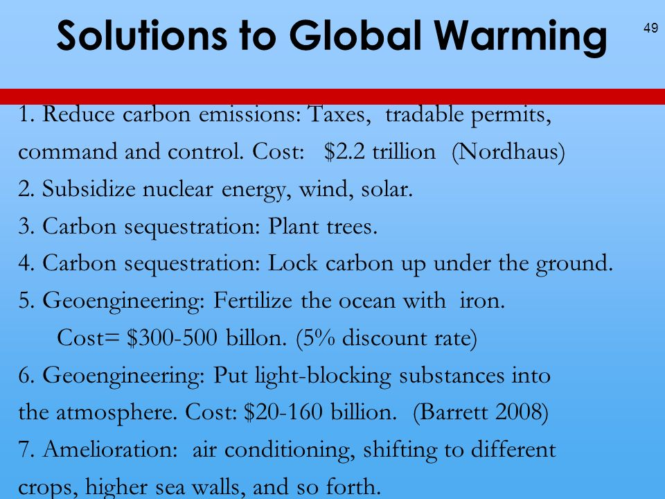 Solutions to Global Warming 1.