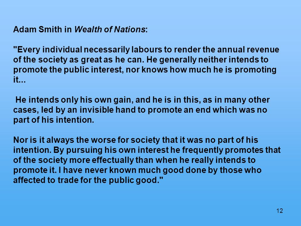 12 Adam Smith in Wealth of Nations: