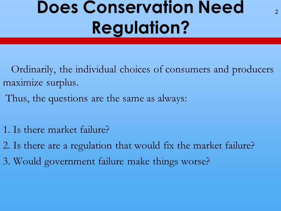 Does Conservation Need Regulation.