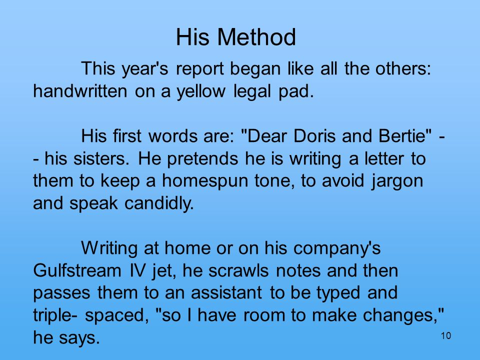 10 His Method This year s report began like all the others: handwritten on a yellow legal pad.