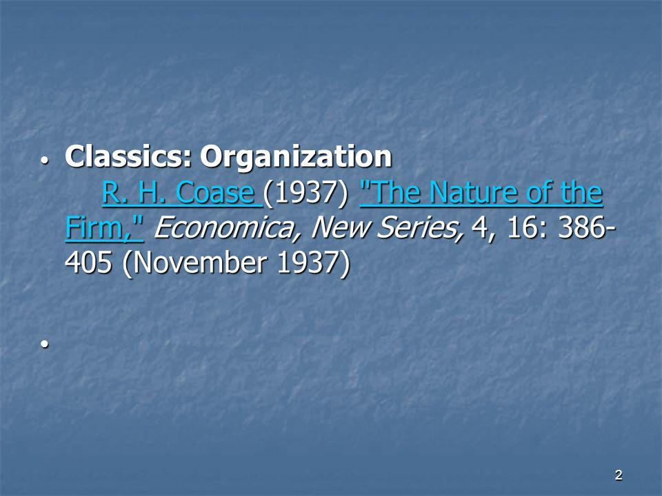 2 Classics: Organization R. H. Coase (1937)