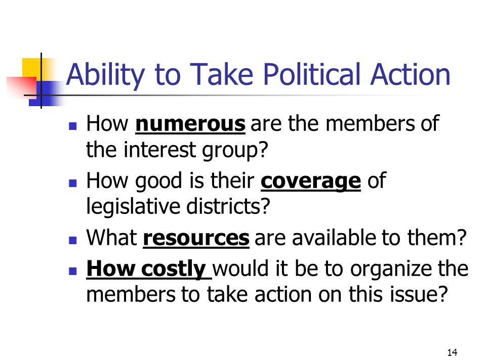 13 The Demand For Policy What substitutes are available if the interest group fails politically.
