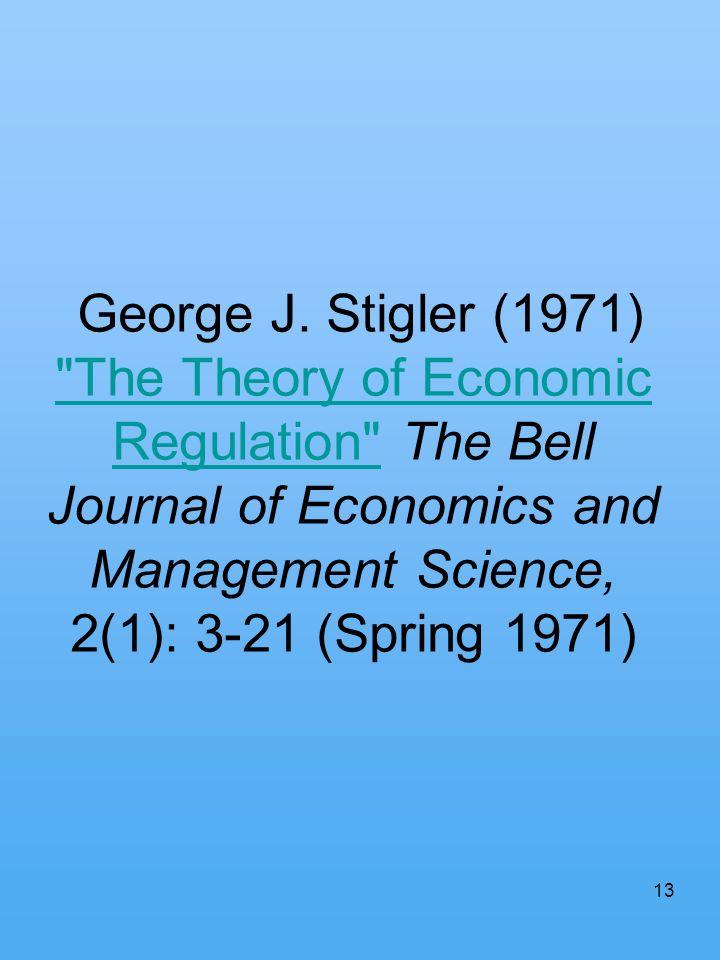 13 George J. Stigler (1971)