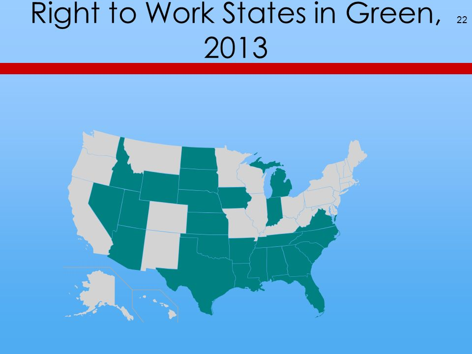Right to Work States in Green, 2013 22