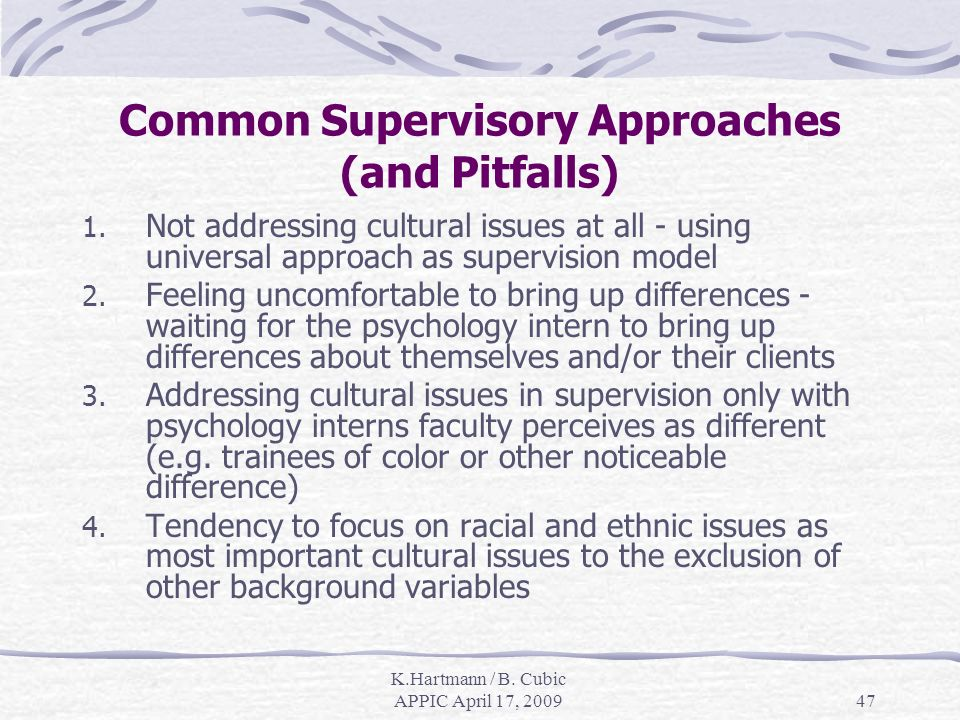 K.Hartmann / B. Cubic APPIC April 17, Common Supervisory Approaches (and Pitfalls) 1.