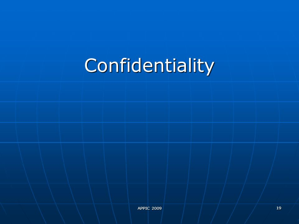 19 Confidentiality