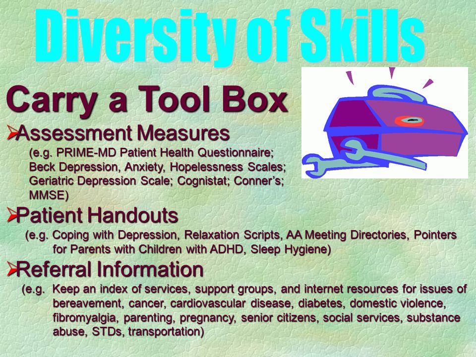 Carry a Tool Box Assessment Measures Assessment Measures (e.g.