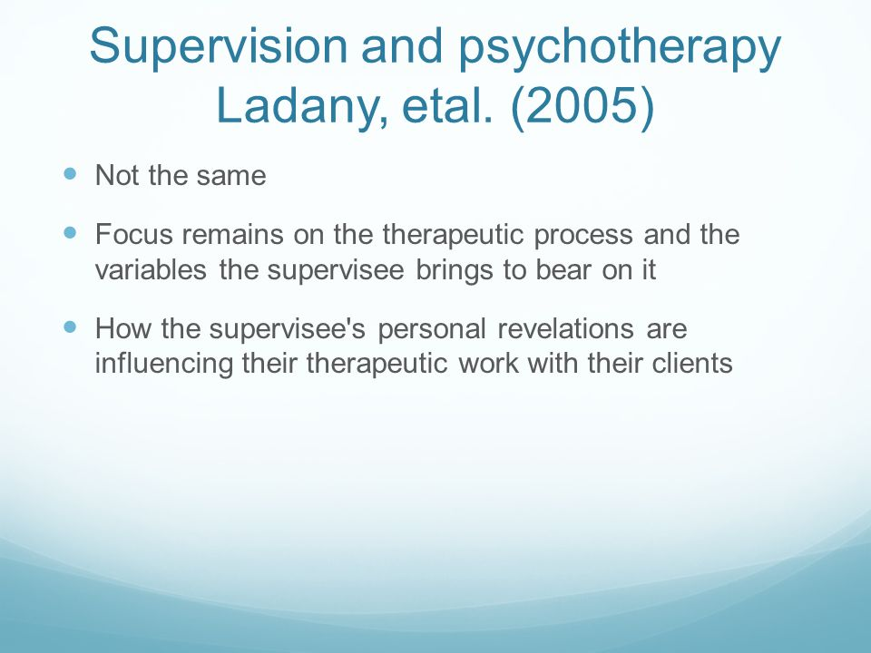 Supervision and psychotherapy Ladany, etal.