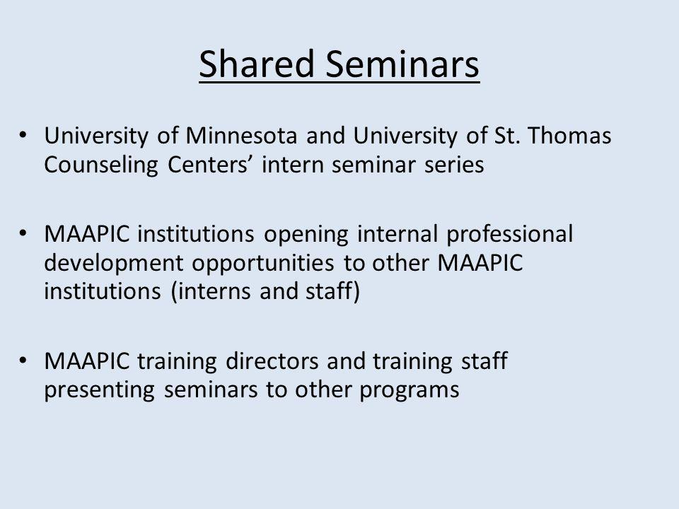 Shared Seminars University of Minnesota and University of St. Thomas Counseling Centers intern seminar series MAAPIC institutions opening internal pro