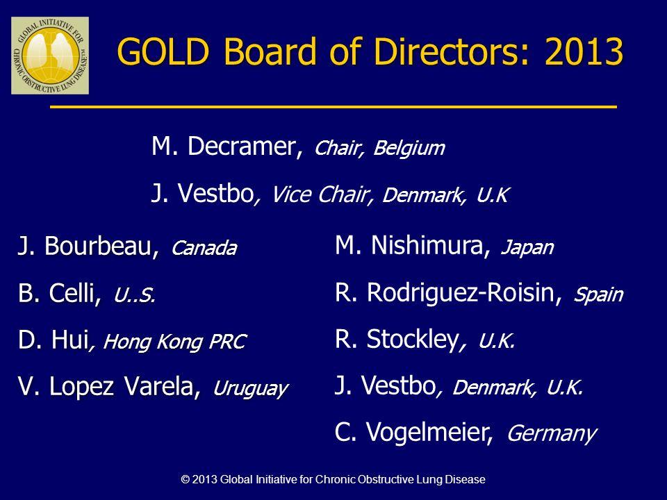 GOLD Board of Directors: 2013 J.Bourbeau, Canada B.