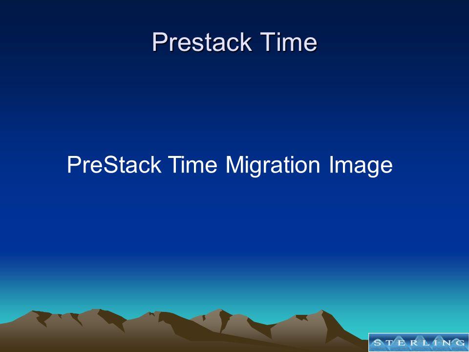Prestack Time PreStack Time Migration Image