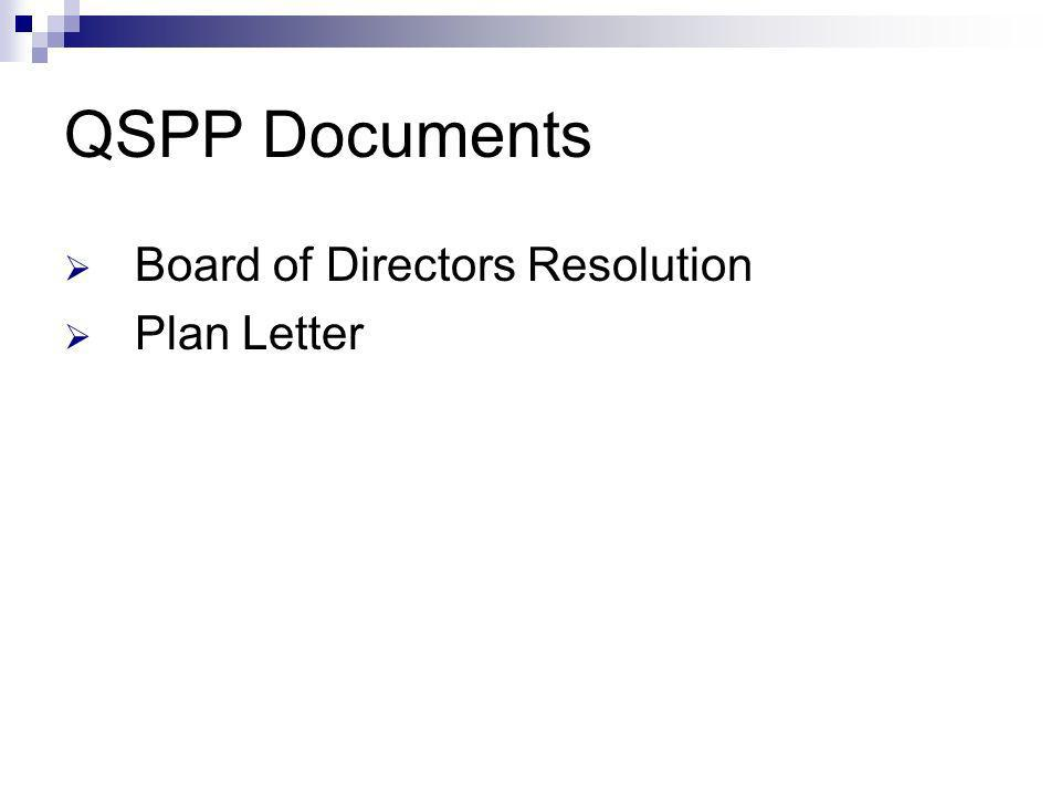 QSPP Documents Board of Directors Resolution Plan Letter