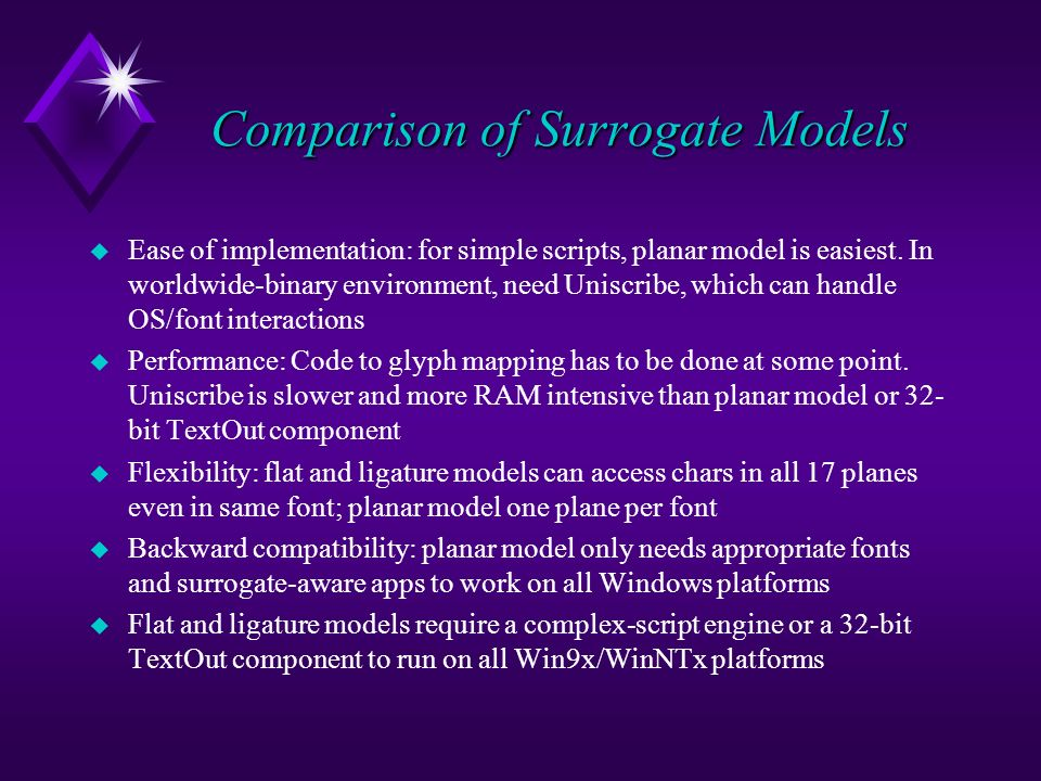 Comparison of Surrogate Models u Ease of implementation: for simple scripts, planar model is easiest.