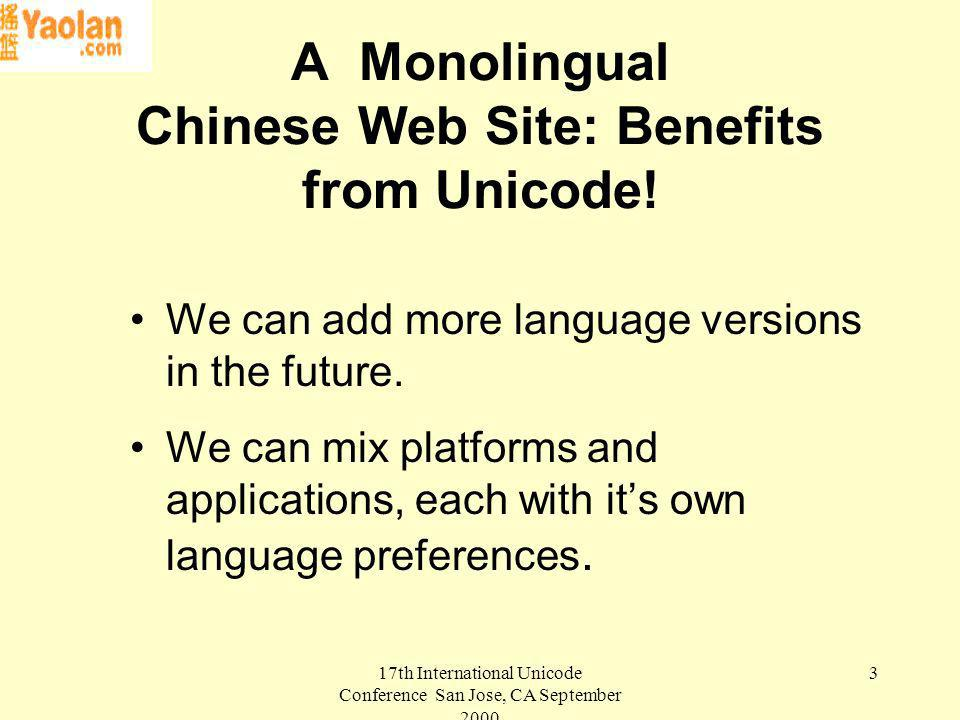 3 A Monolingual Chinese Web Site: Benefits from Unicode.