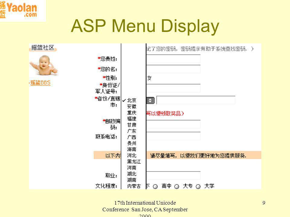 17th International Unicode Conference San Jose, CA September 2000 9 ASP Menu Display