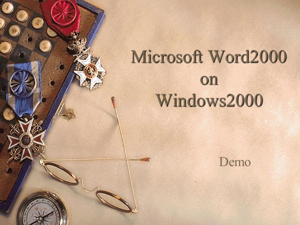 Microsoft Word2000 on Windows2000 Demo