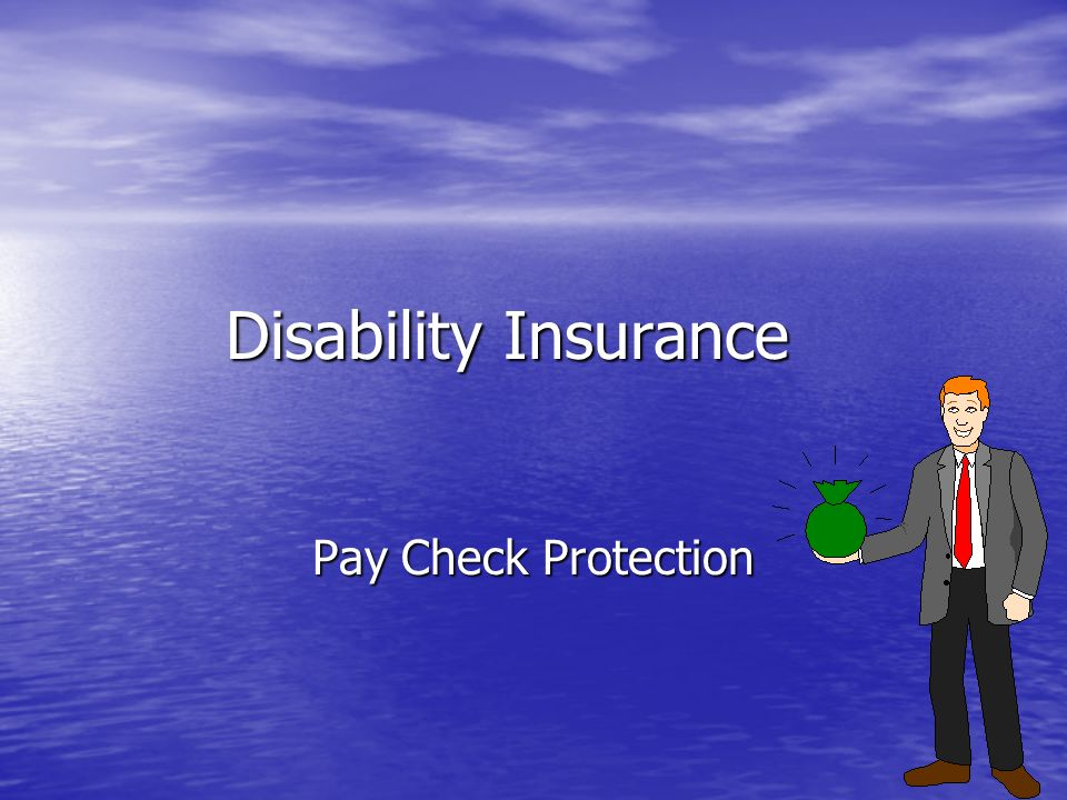 Disability Insurance Pay Check Protection
