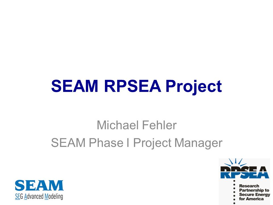 SEAM Phase I Model Construction –Density and P-wave velocities described from rock and reservoir properties Variable-density acoustic simulations –Approximately 65,000 shots