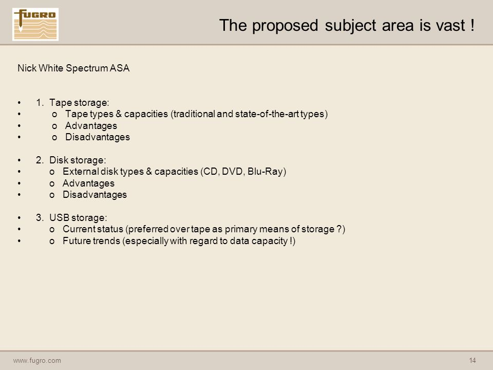 www.fugro.com14 The proposed subject area is vast .