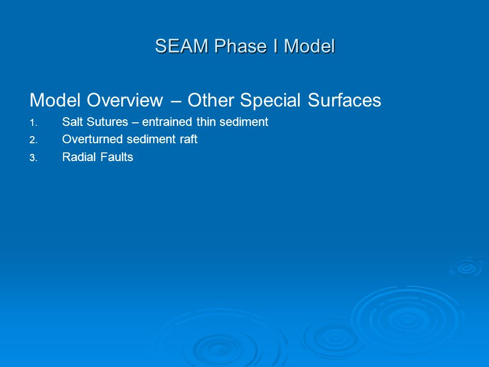 SEAM Phase I Model Model Overview – Other Special Surfaces 1.