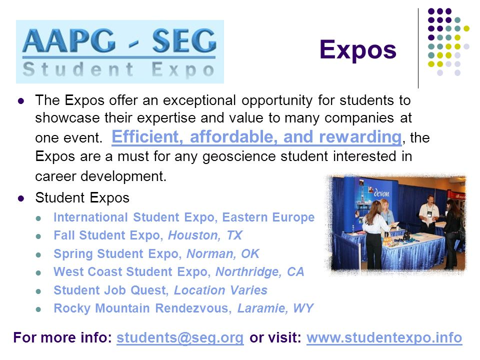 Expos The Expos offer an exceptional opportunity for students to showcase their expertise and value to many companies at one event. Efficient, afforda