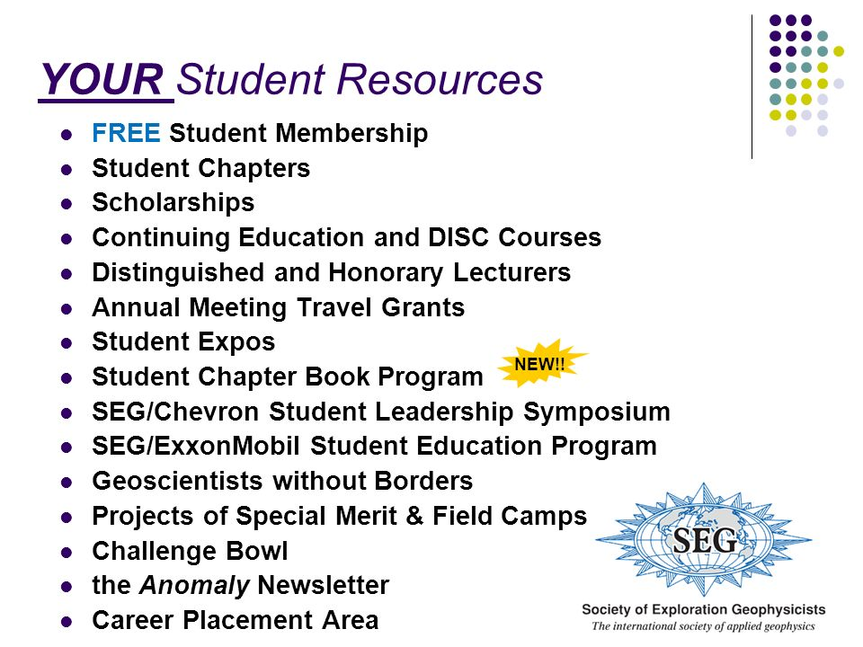 YOUR Student Resources FREE Student Membership Student Chapters Scholarships Continuing Education and DISC Courses Distinguished and Honorary Lecturer