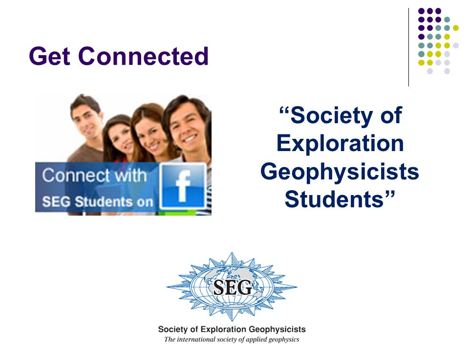 Get Connected Society of Exploration Geophysicists Students