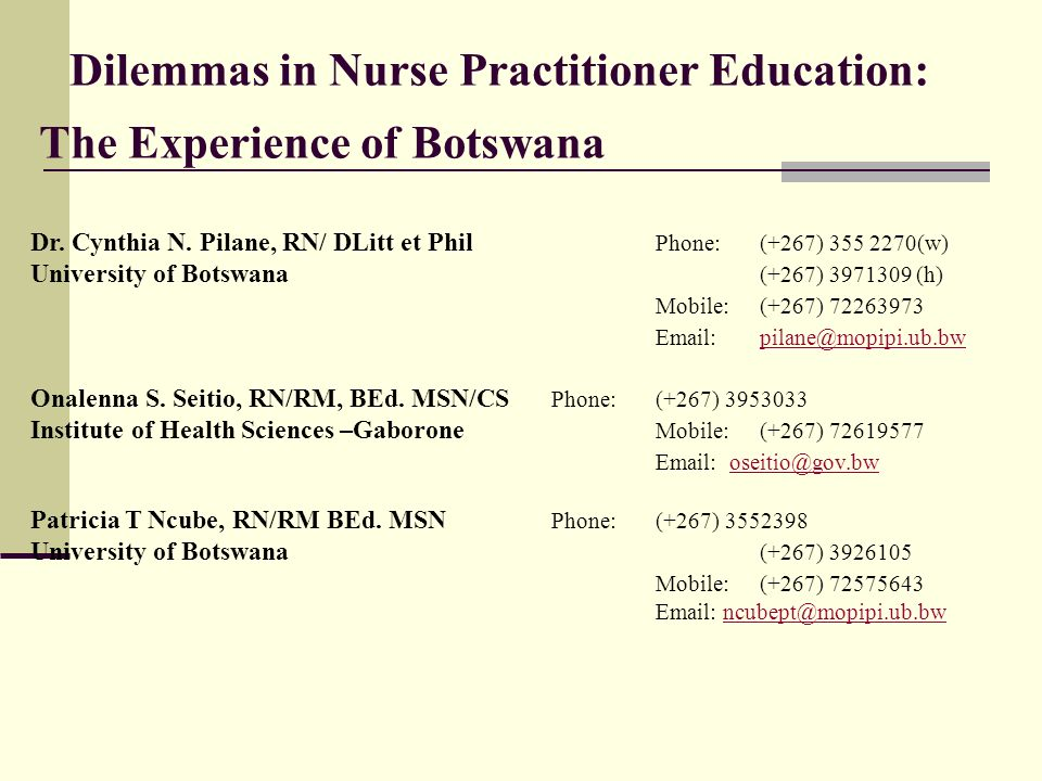 Dilemmas in Nurse Practitioner Education: The Experience of Botswana Dr.