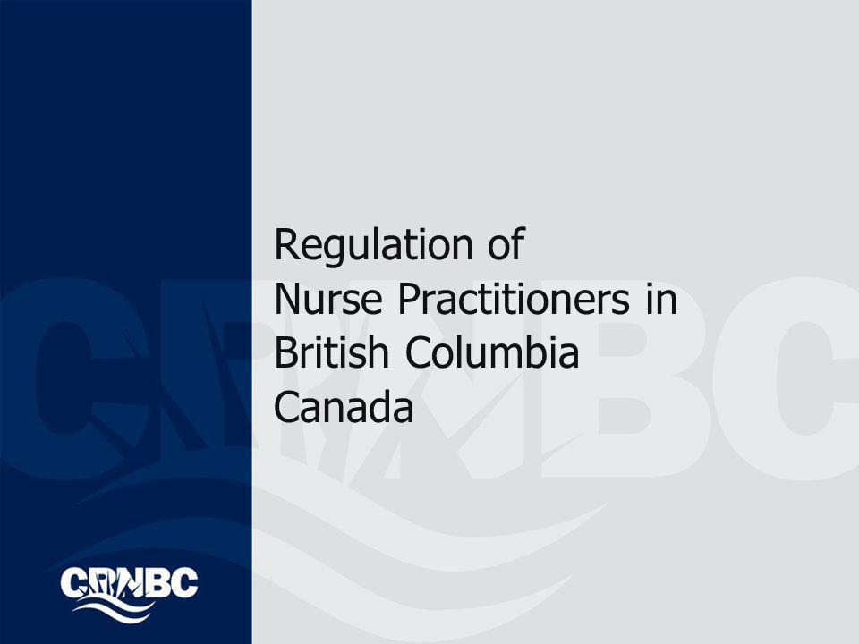 Regulation of Nurse Practitioners in British Columbia Canada