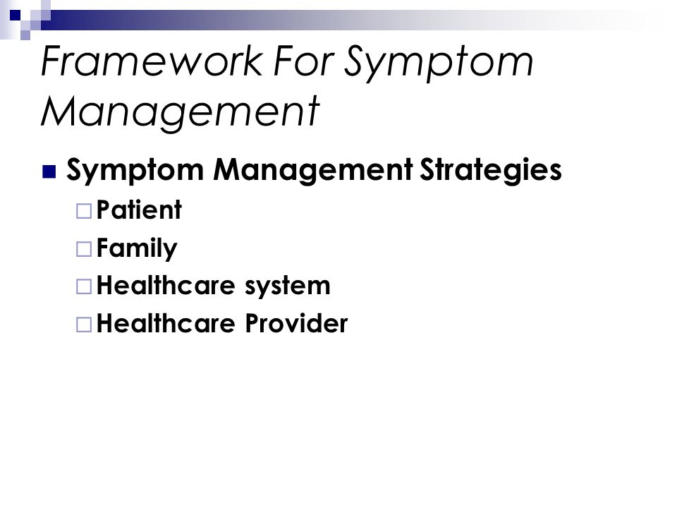 Framework For Symptom Management Symptom Management Strategies Patient Family Healthcare system Healthcare Provider