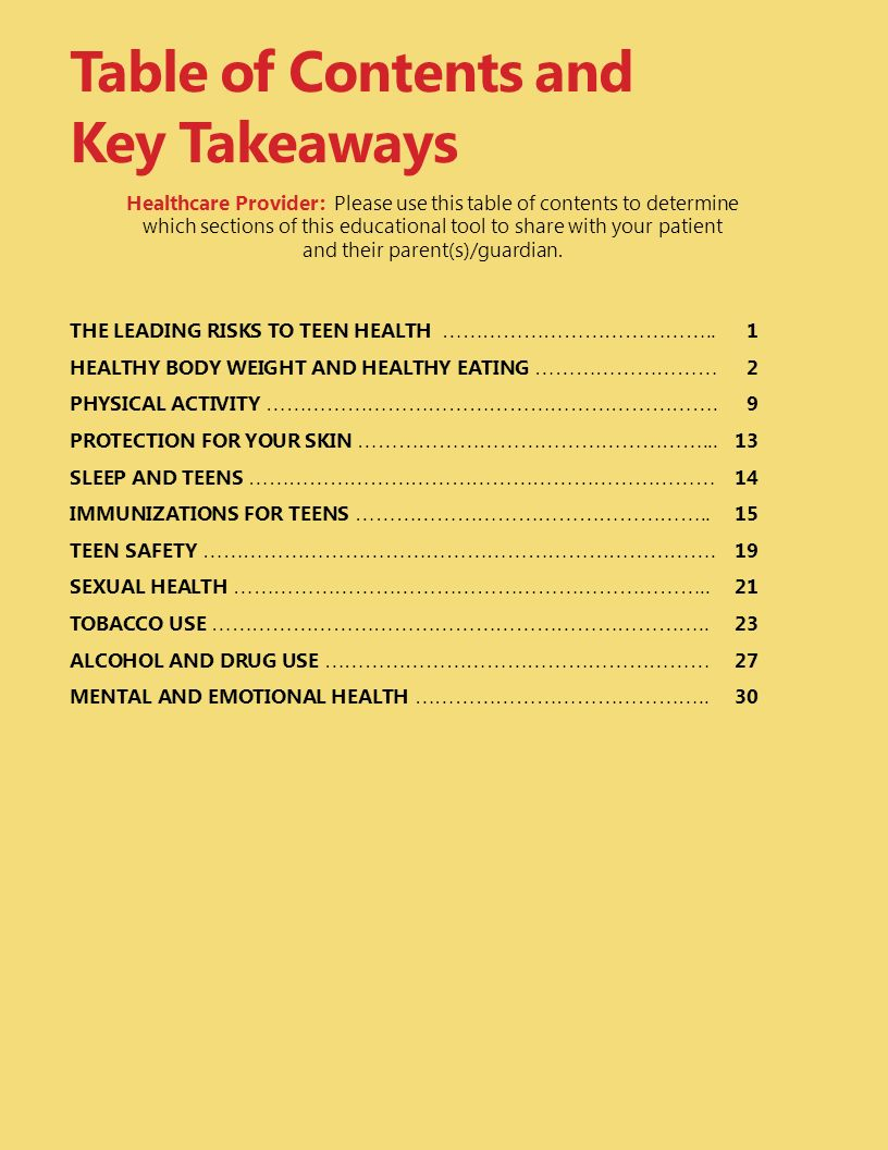 Table of Contents and Key Takeaways Healthcare Provider: Please use this table of contents to determine which sections of this educational tool to share with your patient and their parent(s)/guardian.