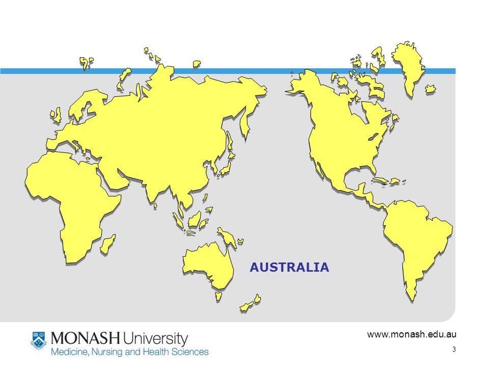 www.monash.edu.au 3 AUSTRALIA