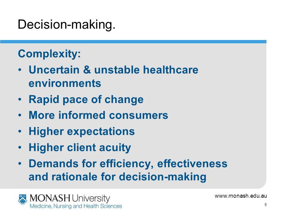 www.monash.edu.au 9 Decision-making.