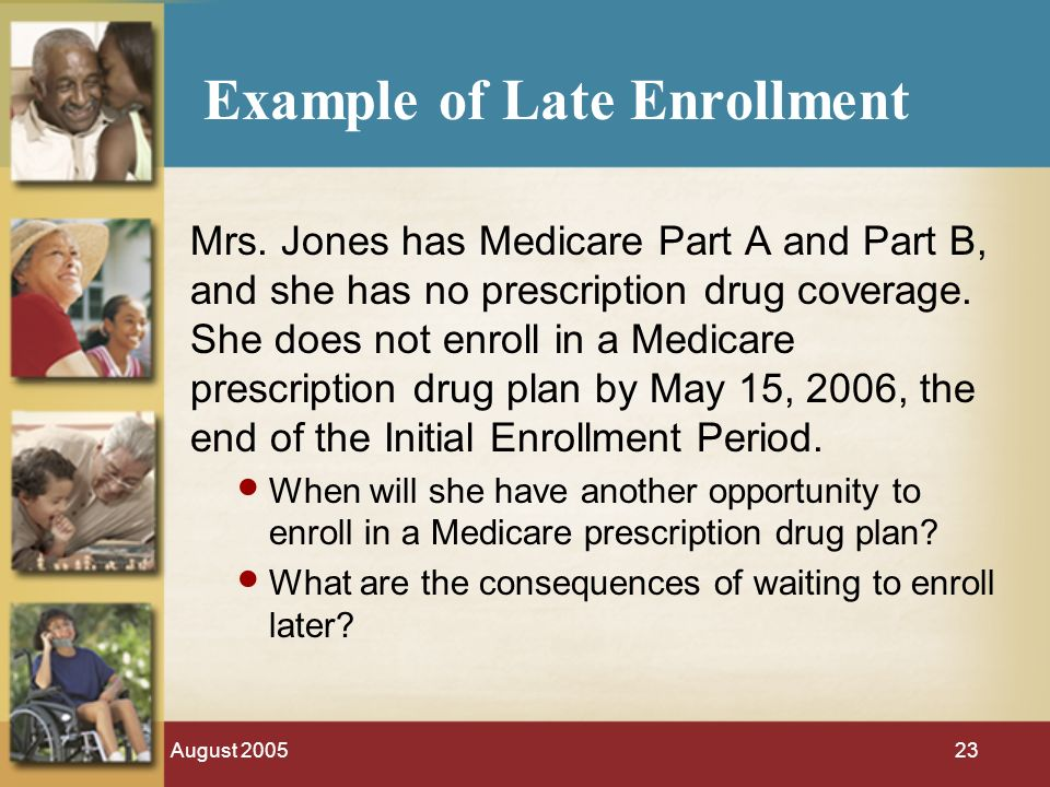 August 200523 Example of Late Enrollment Mrs.